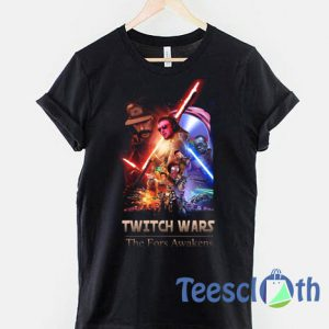 Twitch Wars parody Star Wars T Shirt