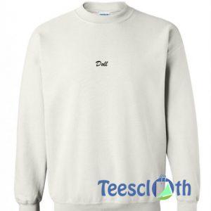 Doll Font Sweatshirt