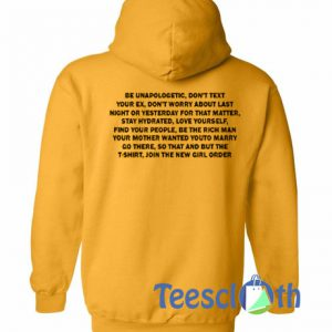 Be Unapologetic Don't Text Hoodie