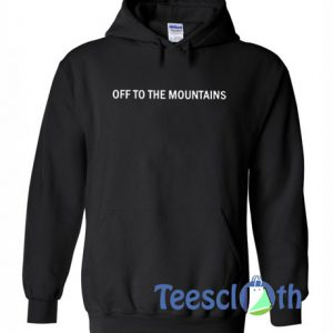 Off The Mountains Hoodie