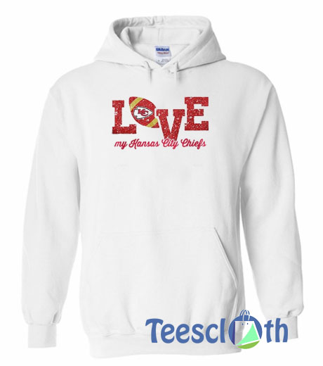 100% authentic d052a 48a52 Love My Kansas City Chiefs Hoodie Unisex Adult Size S to 3XL
