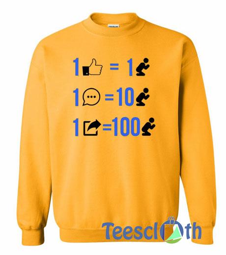 1 Like Equals 1 Prayer Sweatshirt