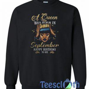 A Queen Was Born In Sweatshirt