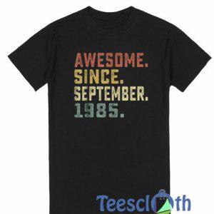 Awesom Since T Shirt