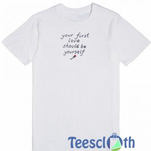 Your First Love T Shirt