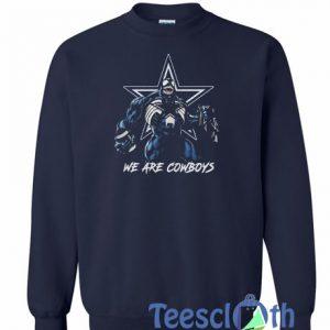 We Are Cowboys Sweatshirt