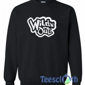 Wildn Out Sweater Archives Teesclothcom