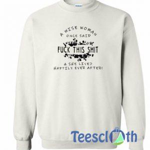 A Wise Woman Sweatshirt
