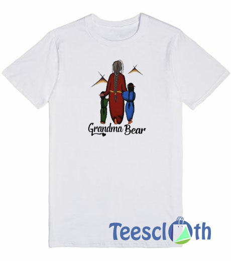 5d267672 Grandma Bear T Shirt For Men Women And Youth Size S To 3XL