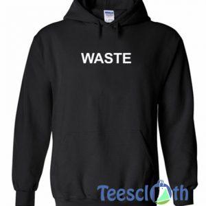 Waste Font Hoodie