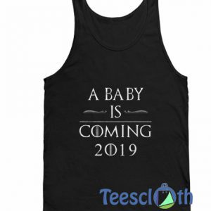 A Baby Is Coming Tank Top