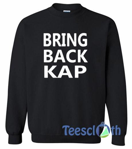 1eb2492f9 Bring Back Kap Sweatshirt Unisex Adult Size S to 3XL
