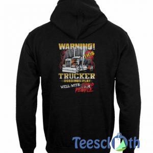 Warning This Trucker Hoodie