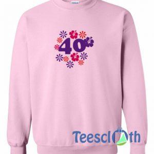 40 Font Sweatshirt