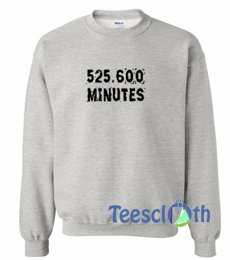 526 600 Minutes Sweatshirt