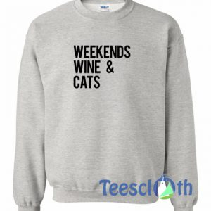 Weekends Wine Sweatshirt