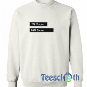 2 Human 98 Bacon Logo Sweatshirt
