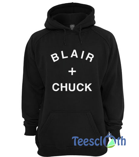 Blair and Chuck Hoodie For Women's Or Men's