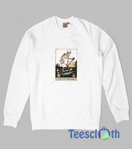 Death Of Emotions Sweatshirt For Women's or Men's