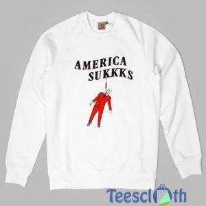 America Sukkks Sweatshirt For Women's or Men's