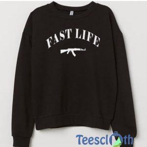 FAST LIFE Sweatshirt For Women's or Men's