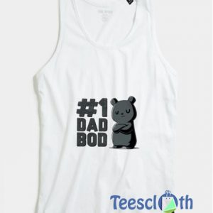 1 Dad Bod Tank Top Men And Women Size S to 3XL