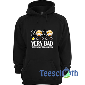 2020 One Star Very Bad Hoodie Unisex Adult Size S to 3XL