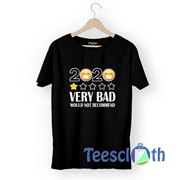 2020 One Star Very Bad T Shirt For Men Women And Youth