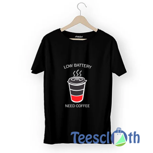 Funny Coffee Lover T Shirt For Men Women And Youth