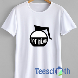 Pot Head Lover T Shirt For Men Women And Youth