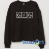 Coffee Table Barista Sweatshirt Unisex Adult Size S to 3XL