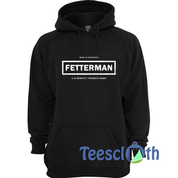 John Fetterman Hoodie Unisex Adult Size S to 3XL