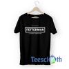 John Fetterman T Shirt For Men Women And Youth