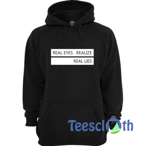 Real Eyes Realize Hoodie Unisex Adult Size S to 3XL