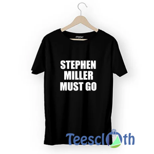 Stephen Miller T Shirt For Men Women And Youth