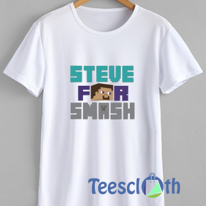 Steve For Smash T Shirt For Men Women And Youth