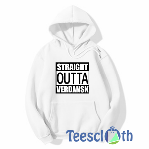 Straight Outta Verdansk Hoodie Unisex Adult Size S to 3XL