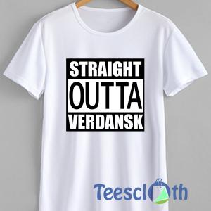 Straight Outta Verdansk T Shirt For Men Women And Youth