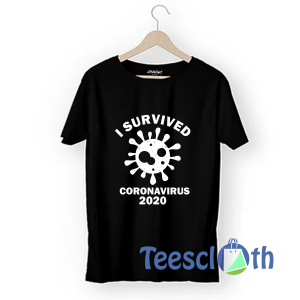 Survived Coronavirus T Shirt For Men Women And Youth