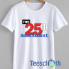 The 25th Amendment T Shirt For Men Women And Youth
