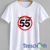 Can't Drive 55 T Shirt For Men Women And Youth