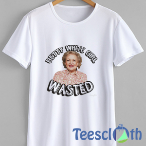 Betty White Girl T Shirt For Men Women And Youth