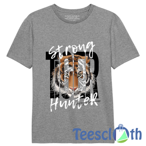 Strong Hunter T Shirt For Men Women And Youth