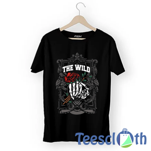 The Wild T Shirt For Men Women And Youth