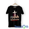 Ash Wednesday T Shirt For Men Women And Youth
