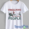 Joss Kills People T Shirt For Men Women And Youth