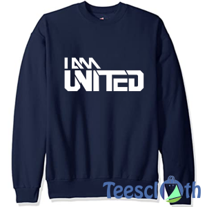 I Am Man United Sweatshirt Unisex Adult Size S to 3XL