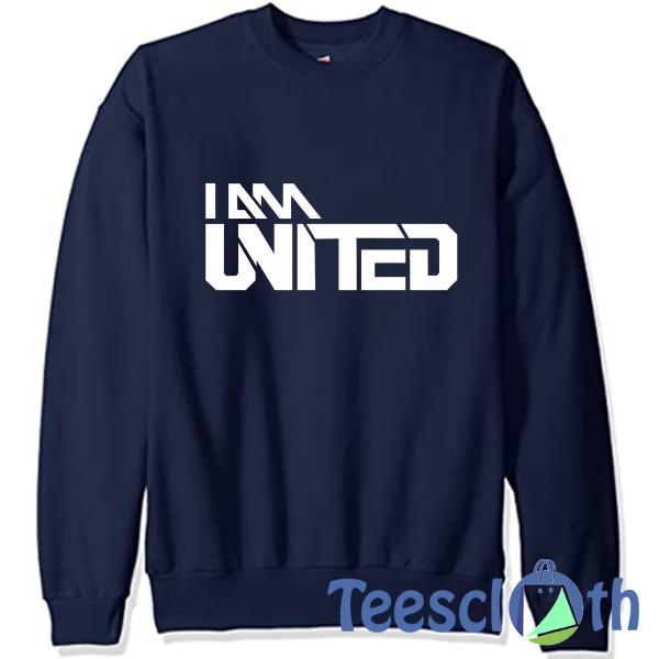 I Am Man United Sweatshirt Unisex Adult Size S to 3XL