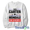 Jimmy Carter Mondale Sweatshirt Unisex Adult Size S to 3XL