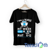 Nurses Week May T Shirt For Men Women And Youth